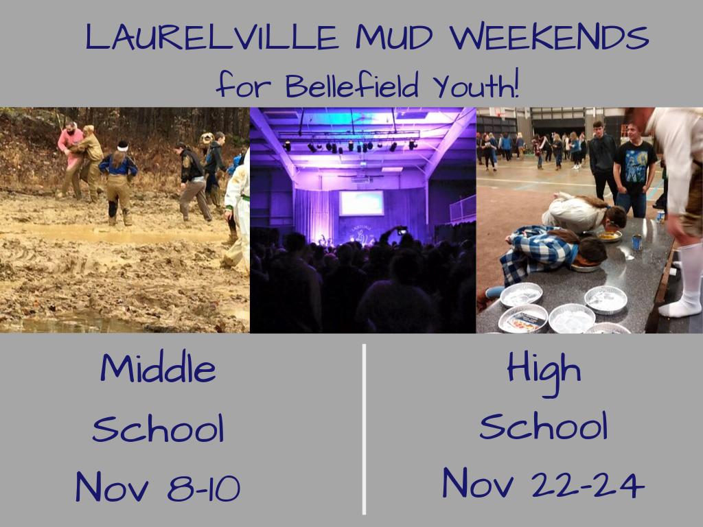 Laurelville Mud Weekend Retreats for Bellefield Youth: Middle School Nov 8-10, High School Nov 22-24